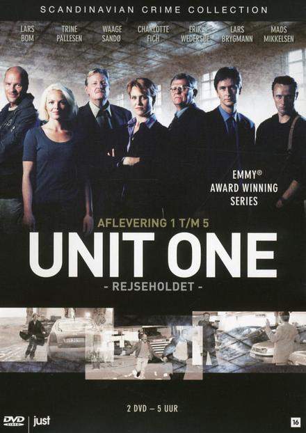 Unit one. Afl. 1 t/m 5