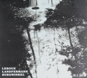 Leroux, Landfermann, Burgwinkel