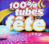 100% tubes fête