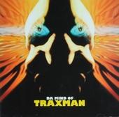 Da mind of Traxman. [Vol. 1]