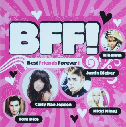 BFF! : best friends forever!