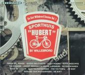 De Sint Willebrord sessies : Sporthuis Hubert. Vol. 1