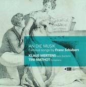 An die Musik : Famous songs by Franz Schubert
