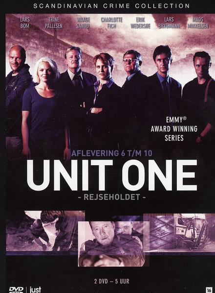 Unit one. Afl. 6 t/m 10