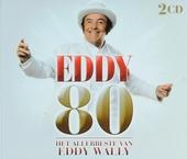 Eddy 80 : het allerbeste van Eddy Wally