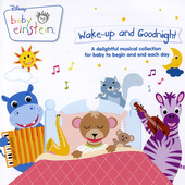 Wake-up and goodnight : a delightful musical collection for baby to begin and end each day