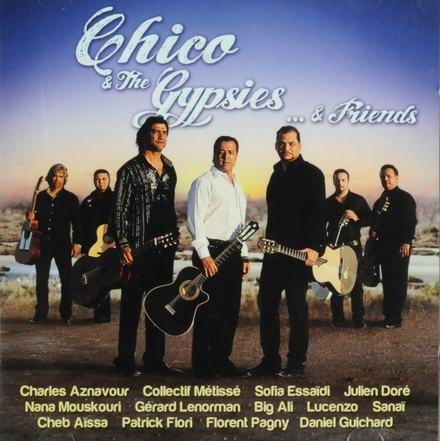 Chico & The Gypsies ... & friends