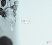 Purely... gospel