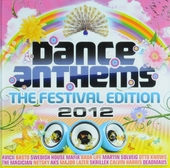 Dance anthems : the festival edition 2012