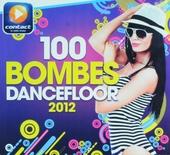 100 bombes dancefloor 2012