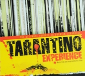Tarantino experience : the ultimate tribute to Quentin Tarantino : music from and inspired by his films