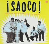 Saoco ! : the bomba and plena explosion in Puerto Rico 1954-1966