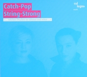 Catch-Pop String-Strong