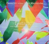 Festança : music for string quartet, trombone & percussion : Passarim invites Caito Marcondes