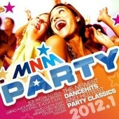 MNM party 2012. 1, The newest dancehits and hottest party classics