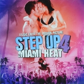 Step up 4 : Miami heat: music from the motion picture