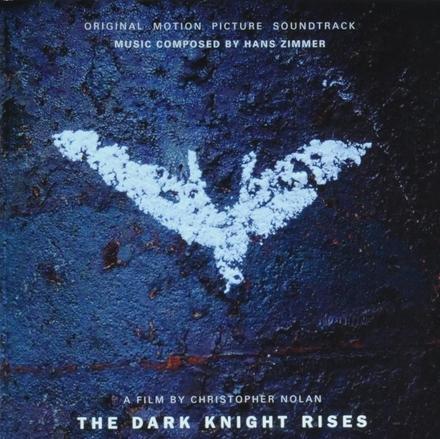 The dark knight rises : original motion picture soundtrack