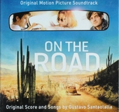 On the road : original motion picture soundtrack : original score and songs