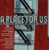 A place for us : a tribute to 50 years of West Side story