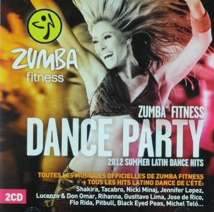 Zumba fitness dance party : 2012 summer latin dance hits