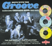 Move with the groove : Hardcore Chicago soul 1962-1970