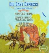 Big easy express : a film by Emmett Malloy