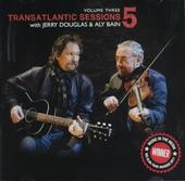 Transatlantic sessions 5. Vol. 3