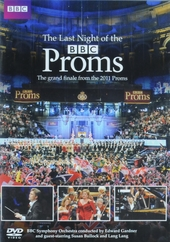 The last night of the Proms : The grand finale from the 2011 Proms