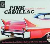 Pink Cadillac : essential rock 'n' roll cruisin'