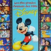 Les plus grandes chansons des films Disney