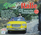 Vive l'Italie : 125 succès romantiques de 1900 à 1960