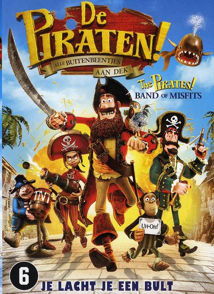 De piraten! : alle buitenbeentjes aan dek