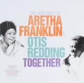 The very best of Aretha Franklin & Otis Redding together