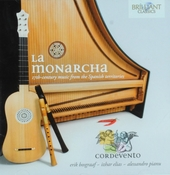 La monarcha : 17th-century music from the Spanish territories