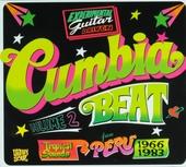 Cumbia beat : experimental guitar driven tropical sounds from Peru 1966-1983. Vol. 2