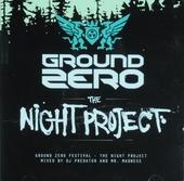 Ground Zero festival : The night project