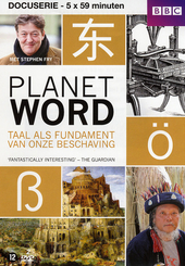 Planet word : taal als fundament van onze beschaving