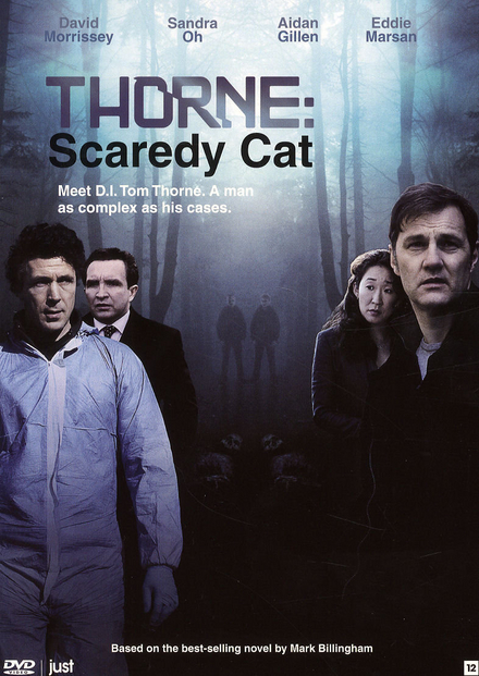 Thorne : scaredy cat