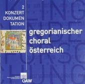 Gregorianischer Choral aus Quellen österreichischer Bibliotheken. vol.2
