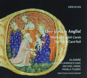 Deo gracias Anglia! : medieval English carols : The Trinity Carol Roll