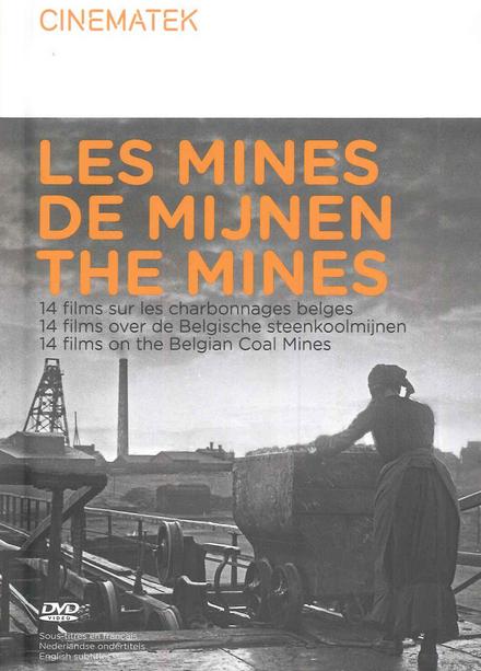 Les mines : 14 films sur les charbonnages belges