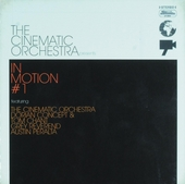 The Cinematic Orchestra presents In motion. #1