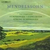 The complete symphonies ; Concertos ; String symphonies