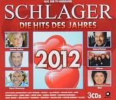 Schlager : die Hits des Jahres 2012