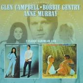 Bobbie Gentry & Glen Campbell ; Anne Murray & Glen Campbell