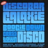 Discobar Galaxie. Vol. 2, Boogie down cross town disco