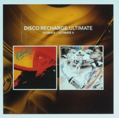 Disco recharge : Ultimate ; Ultimate II