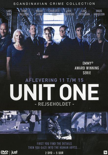 Unit one. Afl. 11 t/m 15