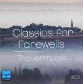 Classics for farewells : Trauermusik