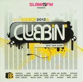 Slam! FM presents clubbin' : Best of 2012